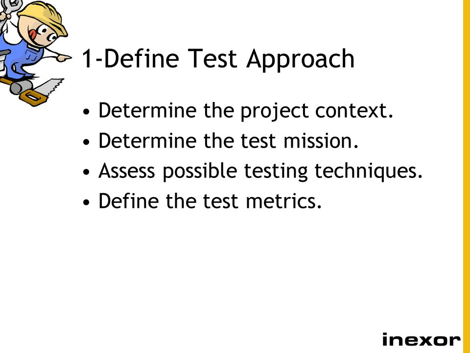 2-Write Validation Tests Identify the test area and environment.