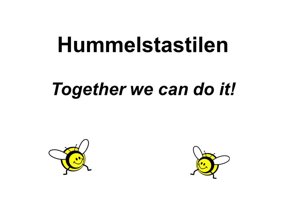 Hummelstastilen Together we can do it!
