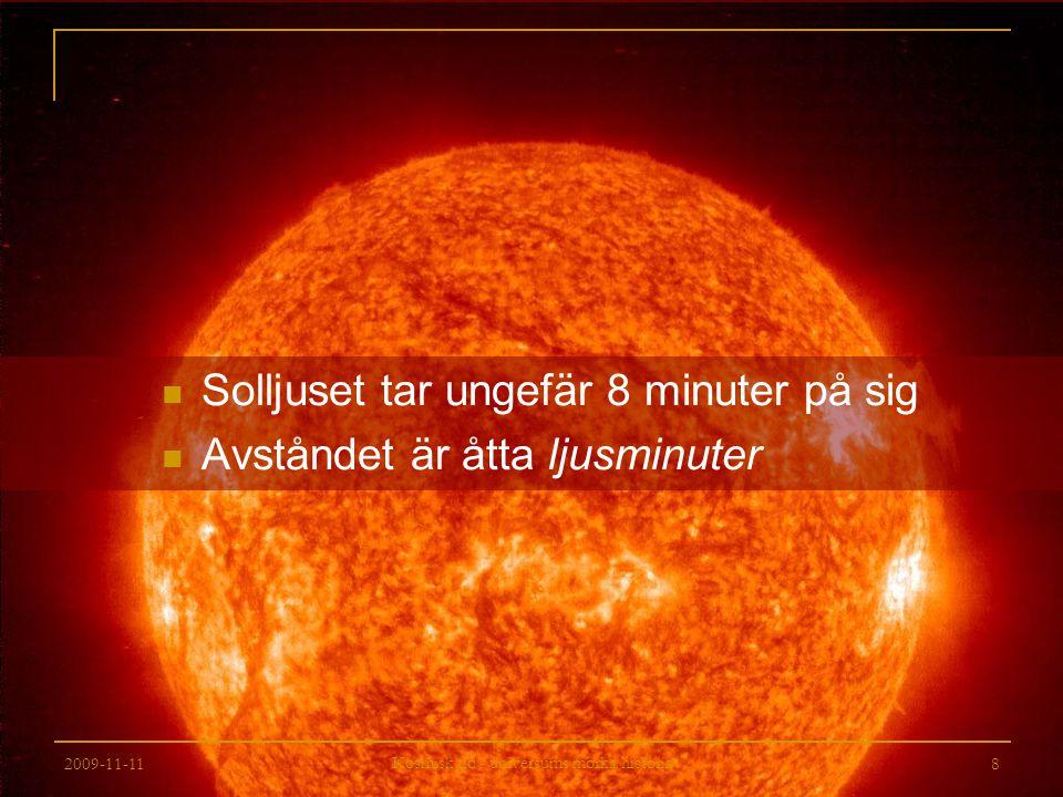 2009-11-11 Kosmisk tid - universums mörka historia 59 Universums slutgiltiga öde Solen växer till en röd jätte och slukar (antagligen) jorden, varefter den förvandlas till först en vit dvärg och därefter en svart dvärg (5 miljarder år) Galaxer kommer längre och längre ifrån varandra och blir mörkare och mörkare allteftersom dess stjärnor dör.
