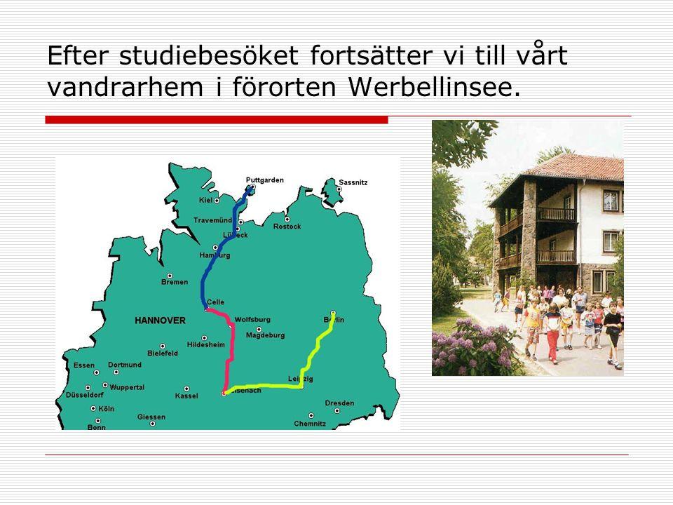 Efter studiebesöket fortsätter vi till vårt vandrarhem i förorten Werbellinsee.