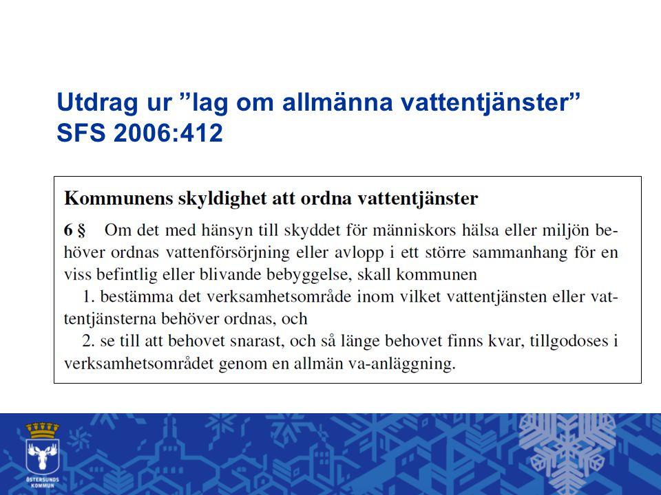 """Utdrag ur """"lag om allmänna vattentjänster"""" SFS 2006:412"""