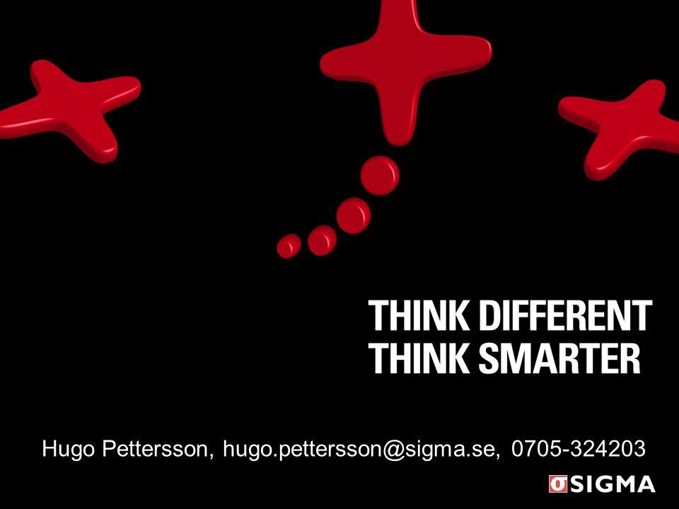 Hugo Pettersson, hugo.pettersson@sigma.se, 0705-324203