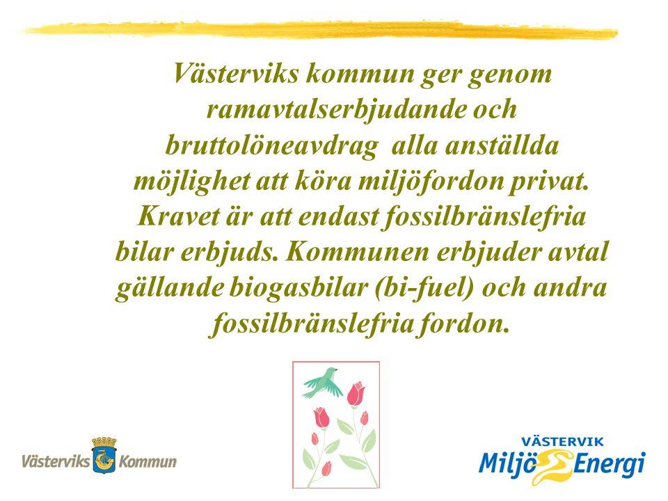 Västerviks kommun ger genom ramavtalserbjudande och bruttolöneavdrag alla anställda möjlighet att köra miljöfordon privat.