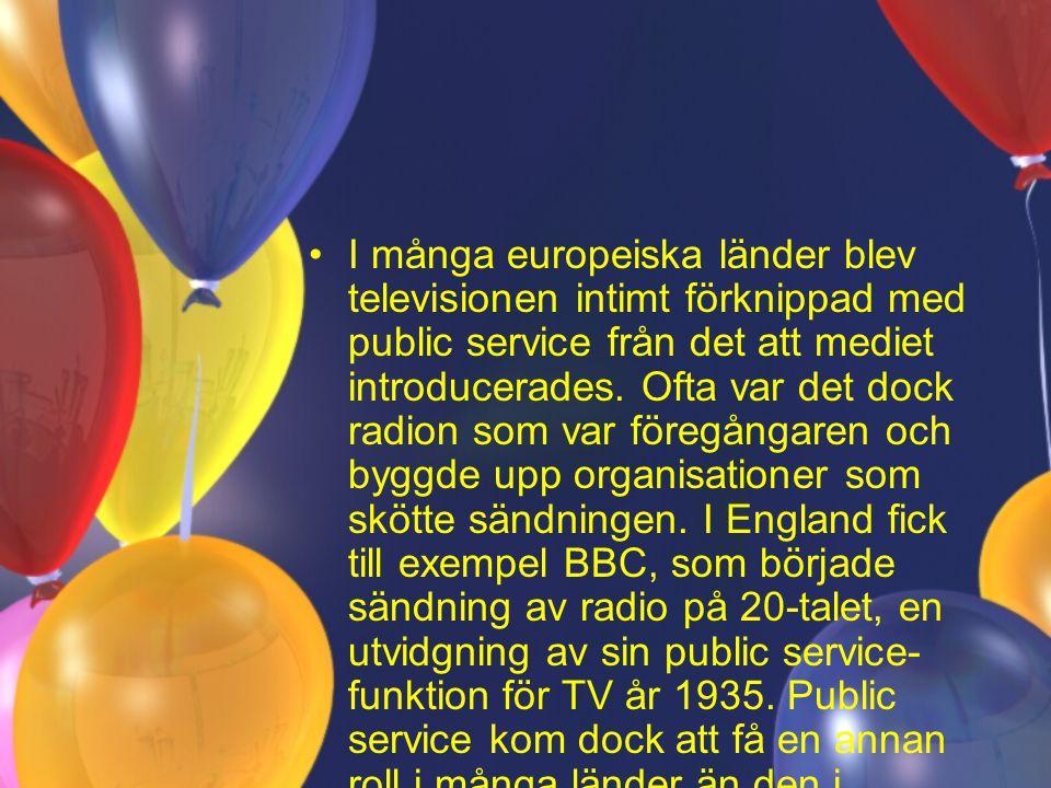 I många europeiska länder blev televisionen intimt förknippad med public service från det att mediet introducerades.