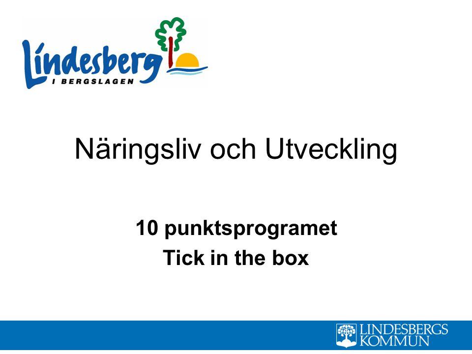 Näringsliv och Utveckling 10 punktsprogramet Tick in the box