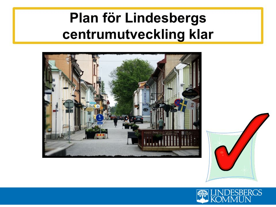 Plan för Lindesbergs centrumutveckling klar