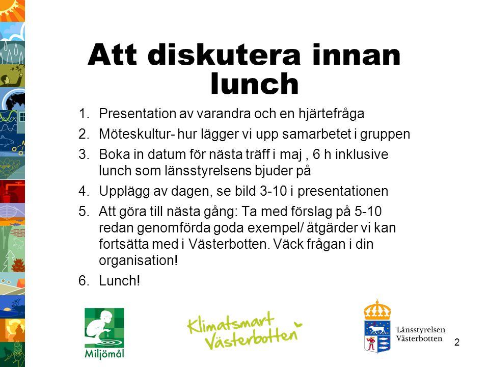 33 Miljötillståndet i Västerbotten Trots minskat svavelnedfall kvarstår problem.