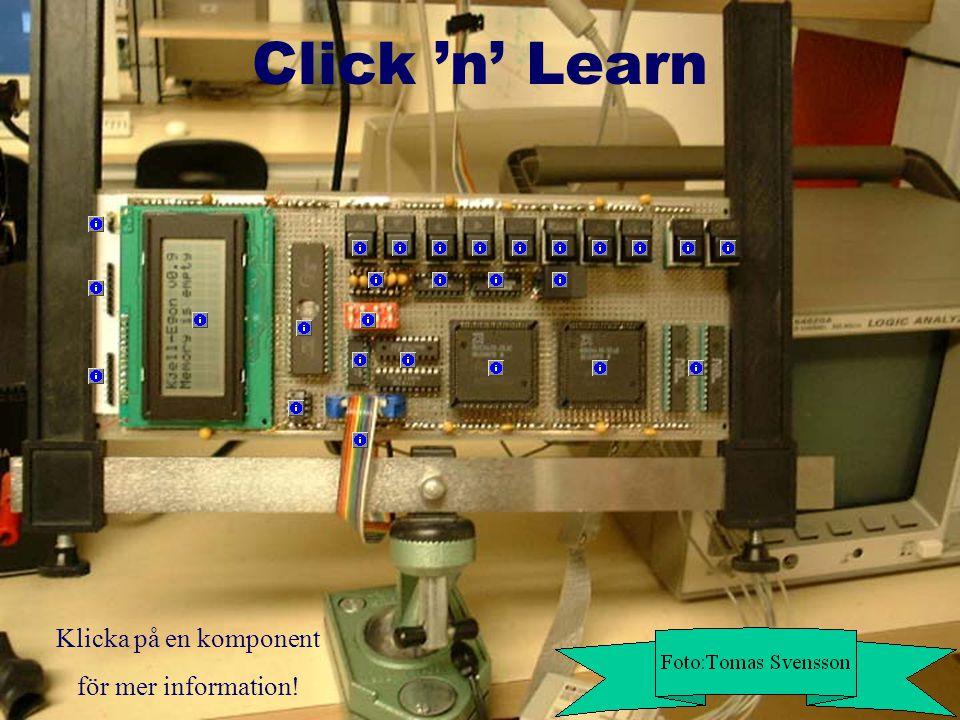 Klicka på en komponent för mer information! Click 'n' Learn