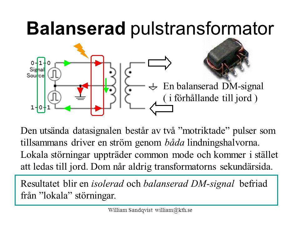 """Balanserad pulstransformator William Sandqvist william@kth.se Den utsända datasignalen består av två """"motriktade"""" pulser som tillsammans driver en str"""
