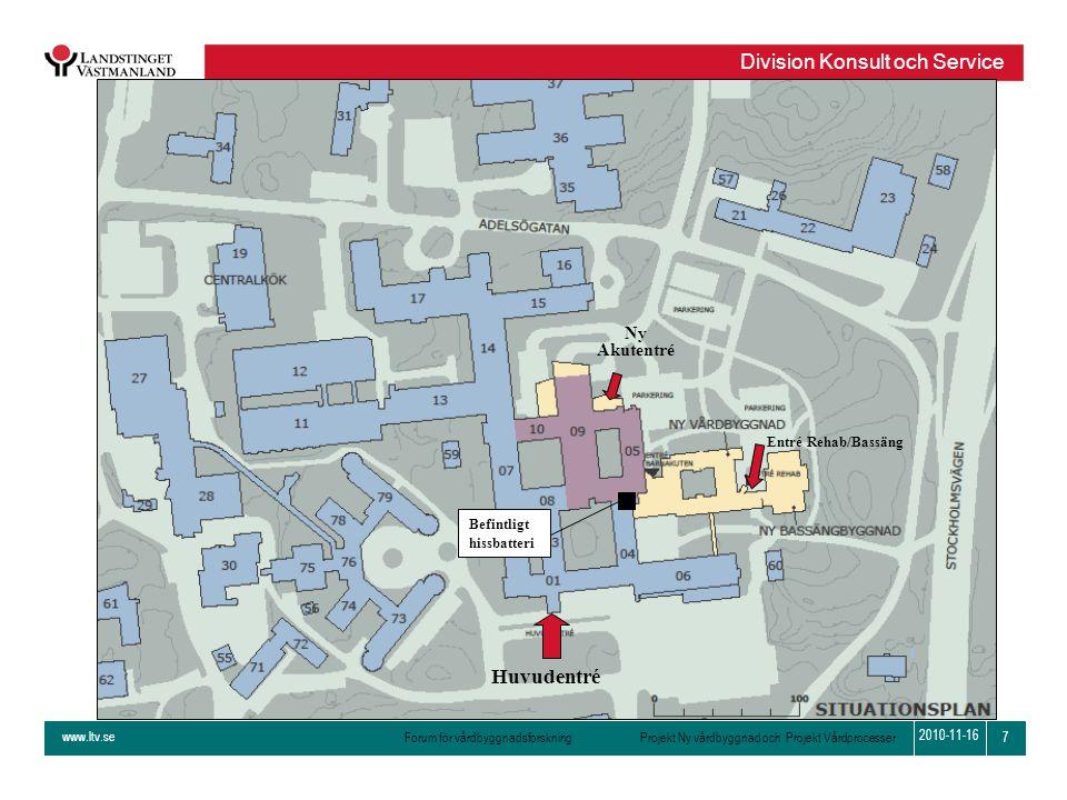 www.ltv.se Forum för vårdbyggnadsforskning Projekt Ny vårdbyggnad och Projekt Vårdprocesser Division Konsult och Service 7 2010-11-16 Huvudentré Ny Ak