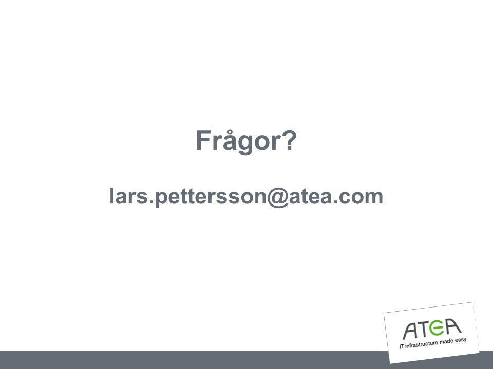 Frågor? lars.pettersson@atea.com