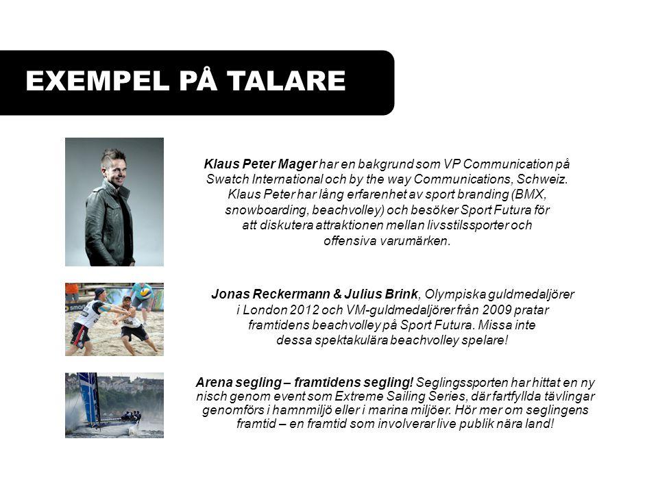 EXEMPEL PÅ TALARE Klaus Peter Mager har en bakgrund som VP Communication på Swatch International och by the way Communications, Schweiz. Klaus Peter h