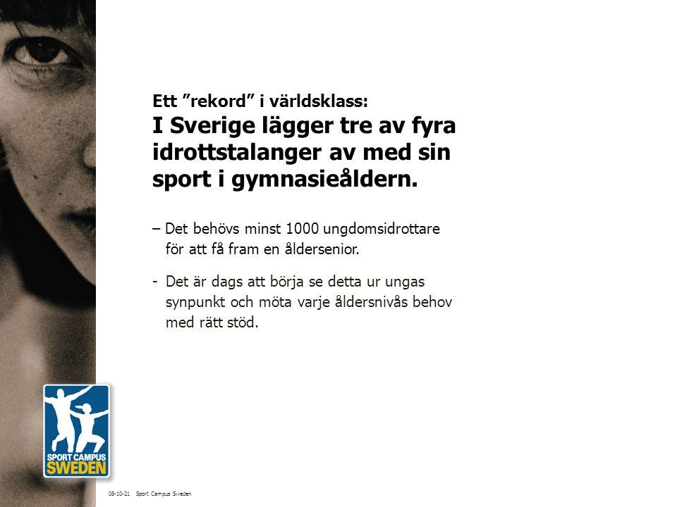 Ett rekord i världsklass: I Sverige lägger tre av fyra idrottstalanger av med sin sport i gymnasieåldern.