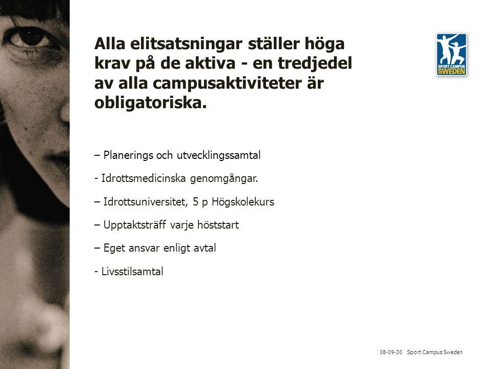 08-09-30 Sport Campus Sweden – Planerings och utvecklingssamtal - Idrottsmedicinska genomgångar.