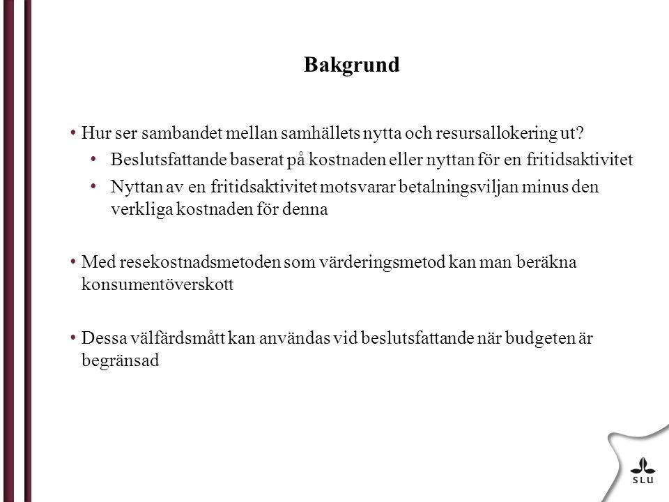 Värderingsstudie för sportfiske Studie från 1998 som använde resekostnadsmetoden för att värdera sportfiske i Bohuslän i västra Sverige Sportfisket indelades i fem kategorier: Ordinarie sportfiske, sjöar med främst abborre och gädda Sportfiske i sjöar med inplanterad fisk som regnbåge Sportfiske i strömmar och vattendrag Kustfiske Sportfiske med guidade båtar
