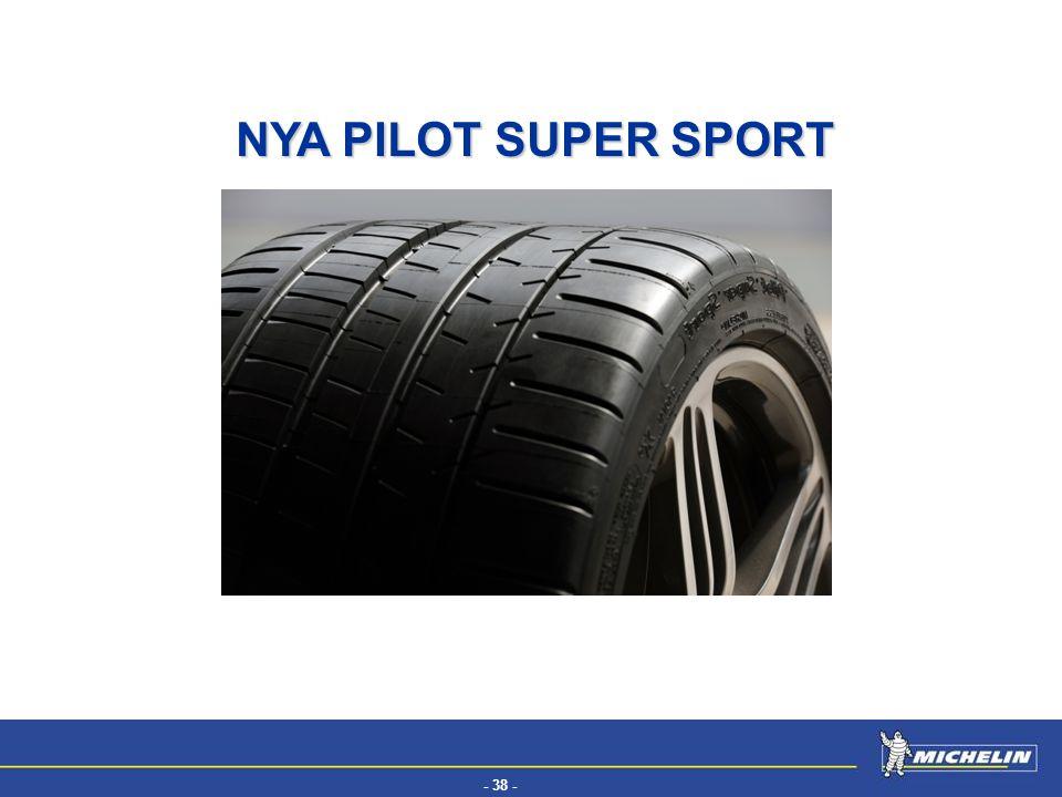 - 38 - EFV NYA PILOT SUPER SPORT