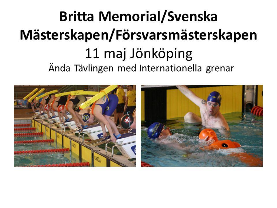 Britta Memorial/Svenska Mästerskapen/Försvarsmästerskapen 11 maj Jönköping Ända Tävlingen med Internationella grenar