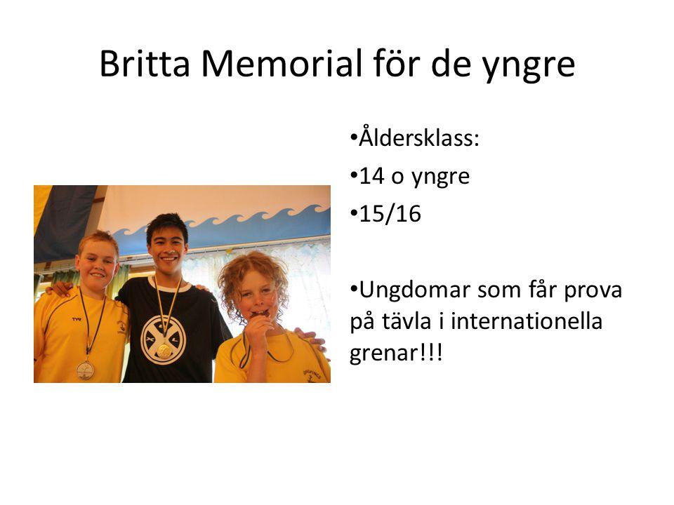 Britta Memorial för de yngre Åldersklass: 14 o yngre 15/16 Ungdomar som får prova på tävla i internationella grenar!!!