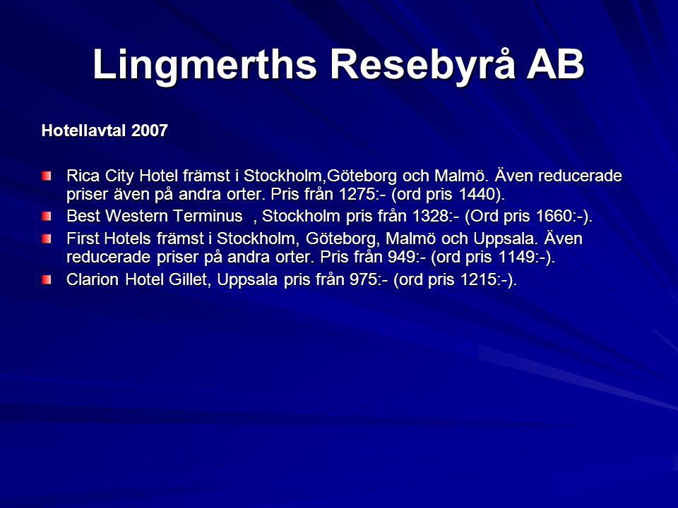 Lingmerths Resebyrå AB Flyg De flesta biljetter ställs numera ut som e-ticket dvs.