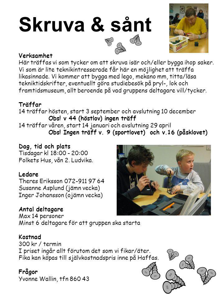 Konfirmation Verksamhet Konfirmationsläsning Plats Lillkyrkan, Hällvägen 11 Dag och tid Bestäms tillsammans med deltagarna.