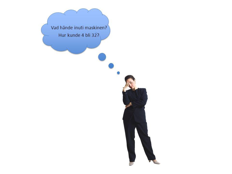 NU VET JAG! 4 x 8 = 32 eller 4 + 28 = 32 NU VET JAG! 4 x 8 = 32 eller 4 + 28 = 32