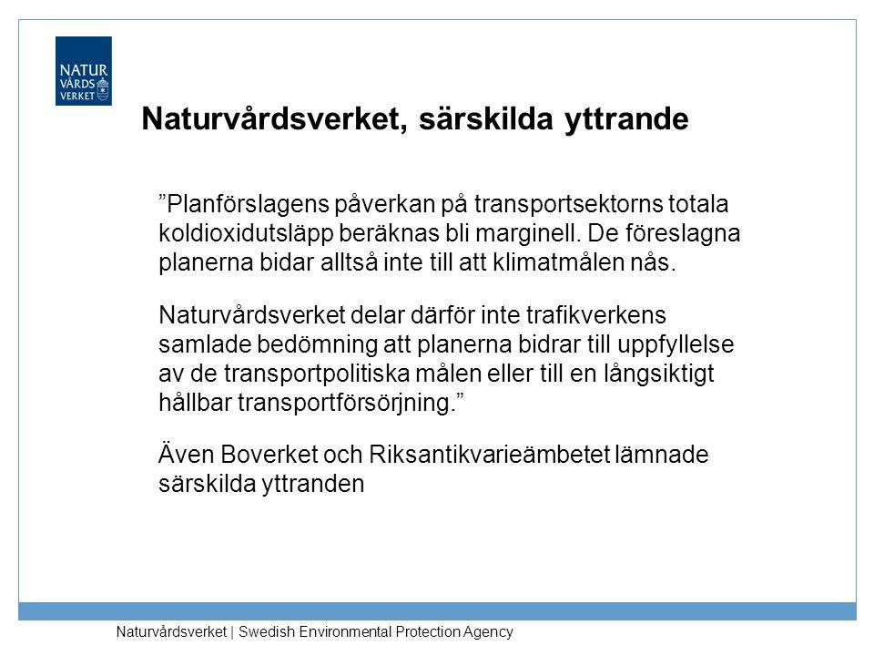 """Naturvårdsverket   Swedish Environmental Protection Agency Naturvårdsverket, särskilda yttrande """"Planförslagens påverkan på transportsektorns totala k"""