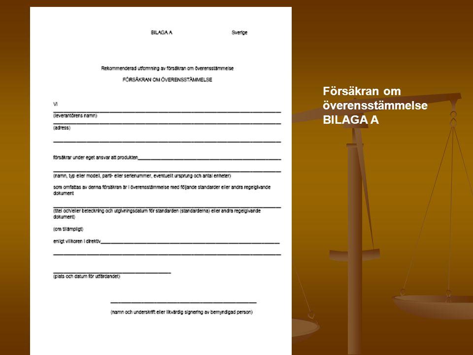 Försäkran om överensstämmelse BILAGA A