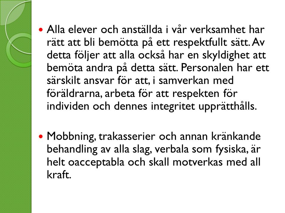 Vill du veta mera.Mer information finns vi planen som du hittar på www.lulea.se/ormbergsskolan.