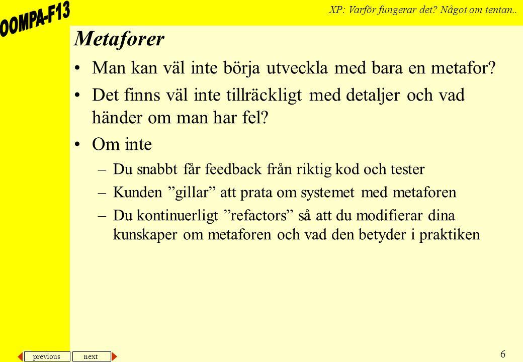 previous next 6 XP: Varför fungerar det. Något om tentan..