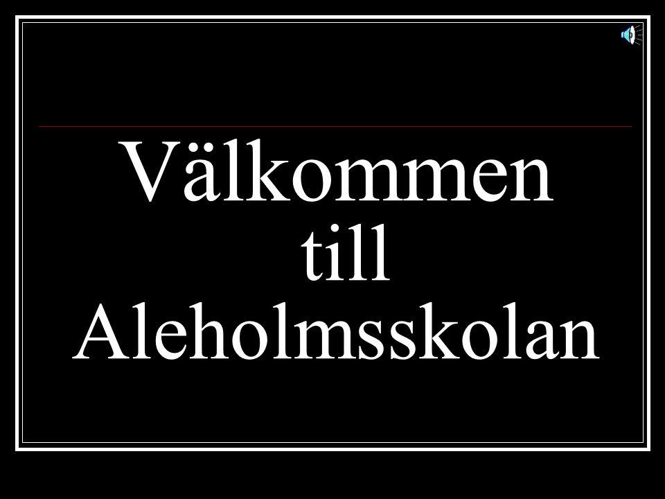 Välkommen till Aleholmsskolan