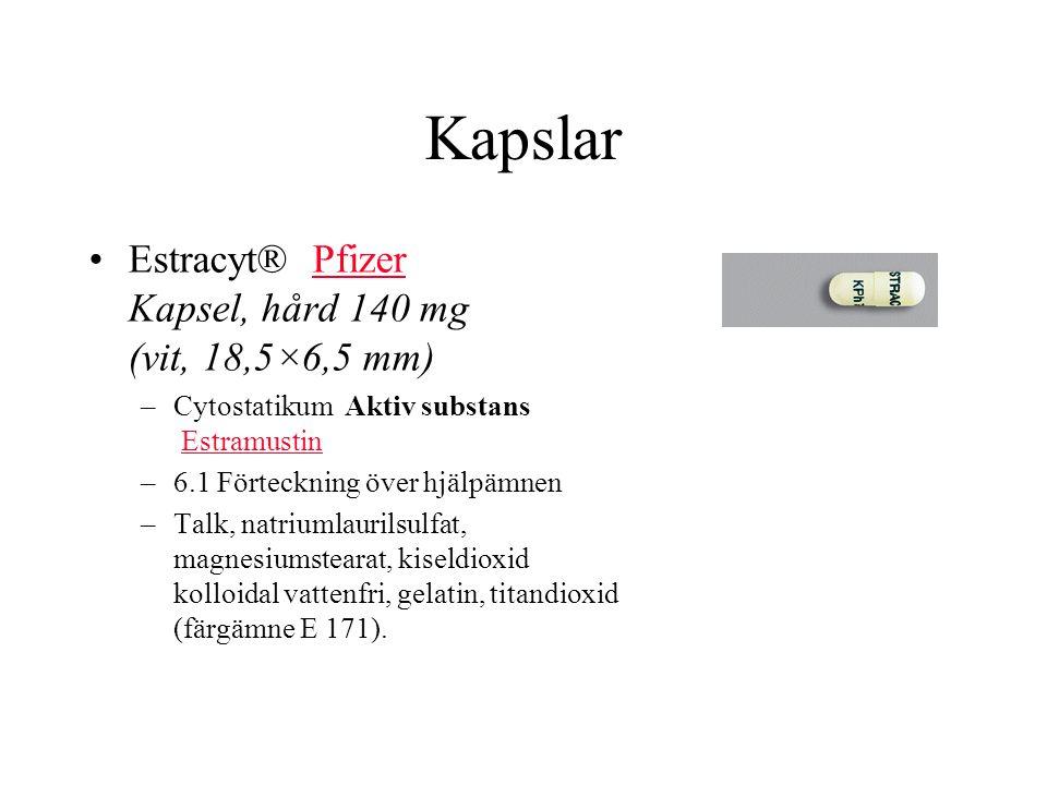 Kapslar Estracyt® Pfizer Kapsel, hård 140 mg (vit, 18,5×6,5 mm)Pfizer –Cytostatikum Aktiv substans EstramustinEstramustin –6.1 Förteckning över hjälpämnen –Talk, natriumlaurilsulfat, magnesiumstearat, kiseldioxid kolloidal vattenfri, gelatin, titandioxid (färgämne E 171).
