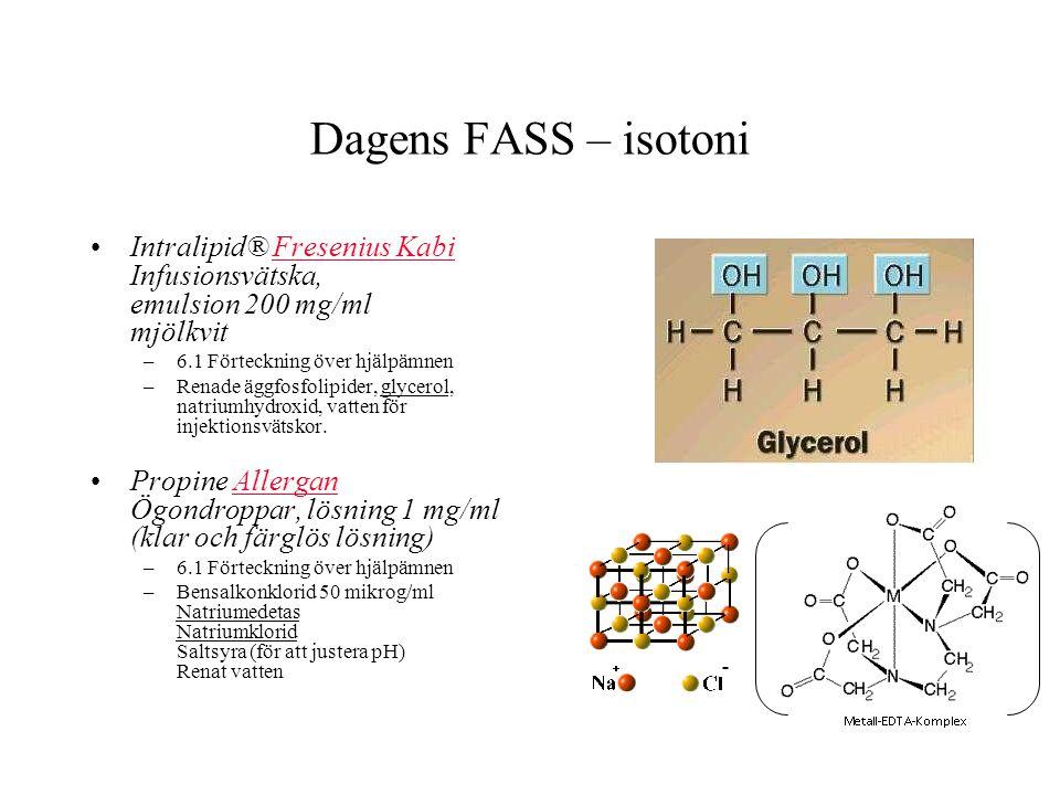 Dagens FASS – isotoni Intralipid® Fresenius Kabi Infusionsvätska, emulsion 200 mg/ml mjölkvitFresenius Kabi –6.1 Förteckning över hjälpämnen –Renade äggfosfolipider, glycerol, natriumhydroxid, vatten för injektionsvätskor.