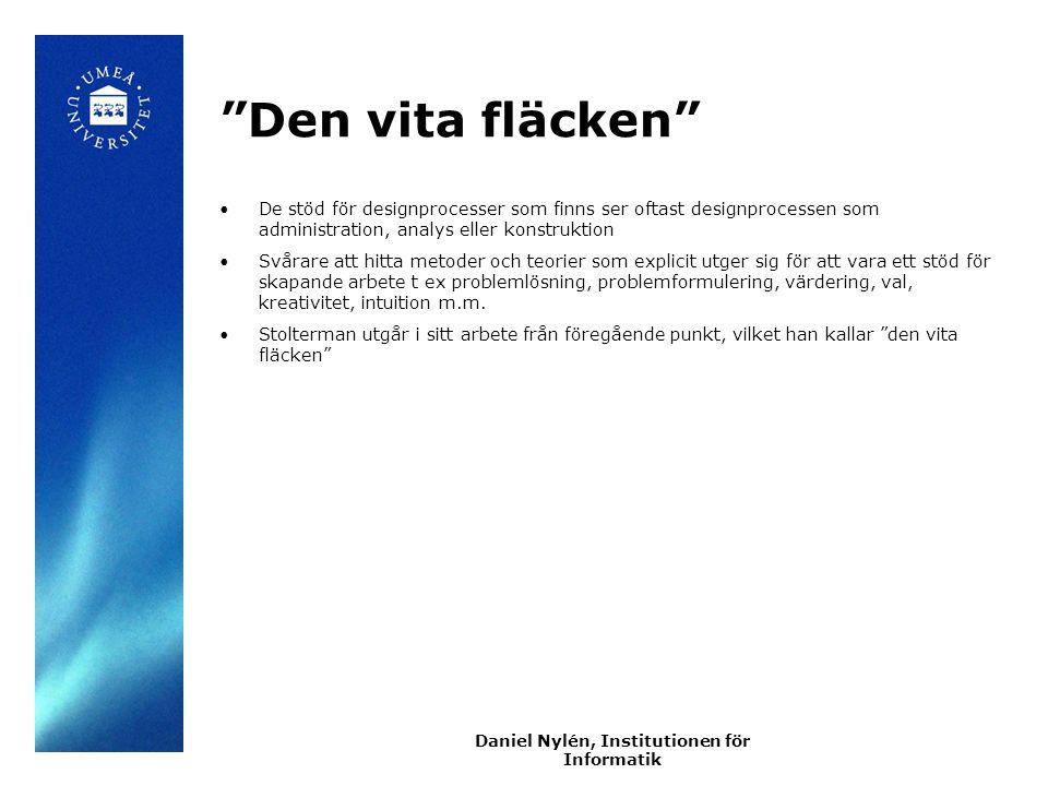 Daniel Nylén, Institutionen för Informatik Individuellt perspektiv Om vem.