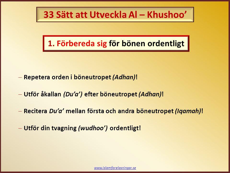 www.islamforelasningar.se Profetens (saws) Khushoo': Aisha (ra) grät och berättade att: Han (saws) gick upp en natt och sa, ' Åh Aisha, lämna mig att dyrka min Herre.' Jag sa, ' Vid Gud (Allah), jag älskar att vara nära dig, och jag älskar det som gör dig lycklig.' Så han (saws) gick upp och gjorde wudhu, sedan ställde han sig och bad.