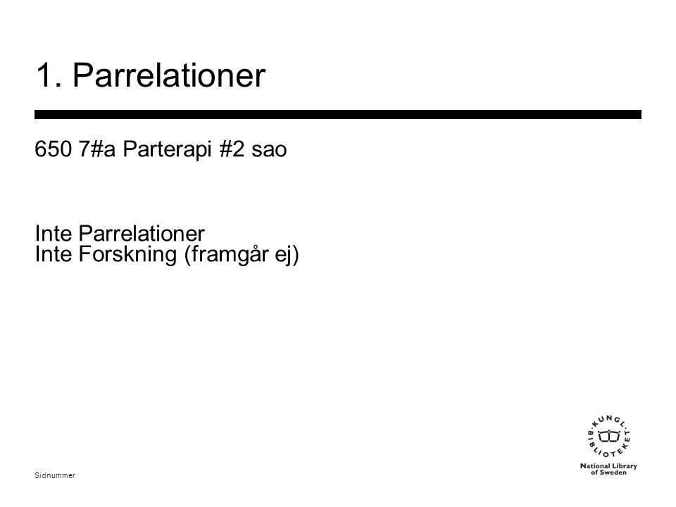 Sidnummer 1. Parrelationer 650 7#a Parterapi #2 sao Inte Parrelationer Inte Forskning (framgår ej)