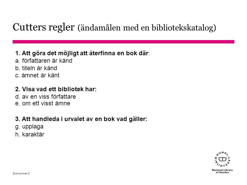 Sidnummer Verk om ämnen som det inte finns ämnesord för 24510 #a Svan-tvätt : #b tidskrift för Sveriges andels- och brukstvättstugor 6507 #a Tvättstugor #2 sao [inte Andelstvättstugor eller Brukstvättstugor] 6514#a Sverige 6557#a Periodika #2 saogf 1.
