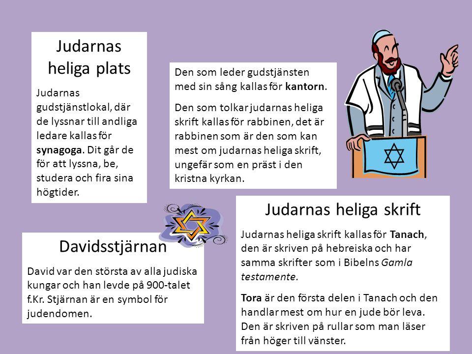 Judarnas heliga plats Judarnas gudstjänstlokal, där de lyssnar till andliga ledare kallas för synagoga.