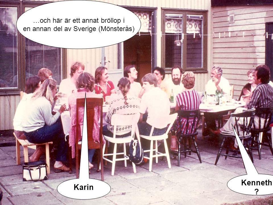 Bröllop på lågbudgetBröllopsmiddag …och här är ett annat bröllop i en annan del av Sverige (Mönsterås) Karin Kenneth ?