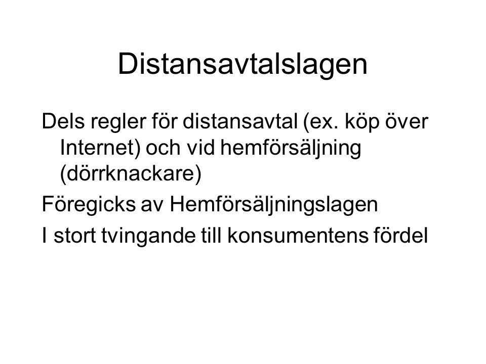 Distansavtalslagen Dels regler för distansavtal (ex.