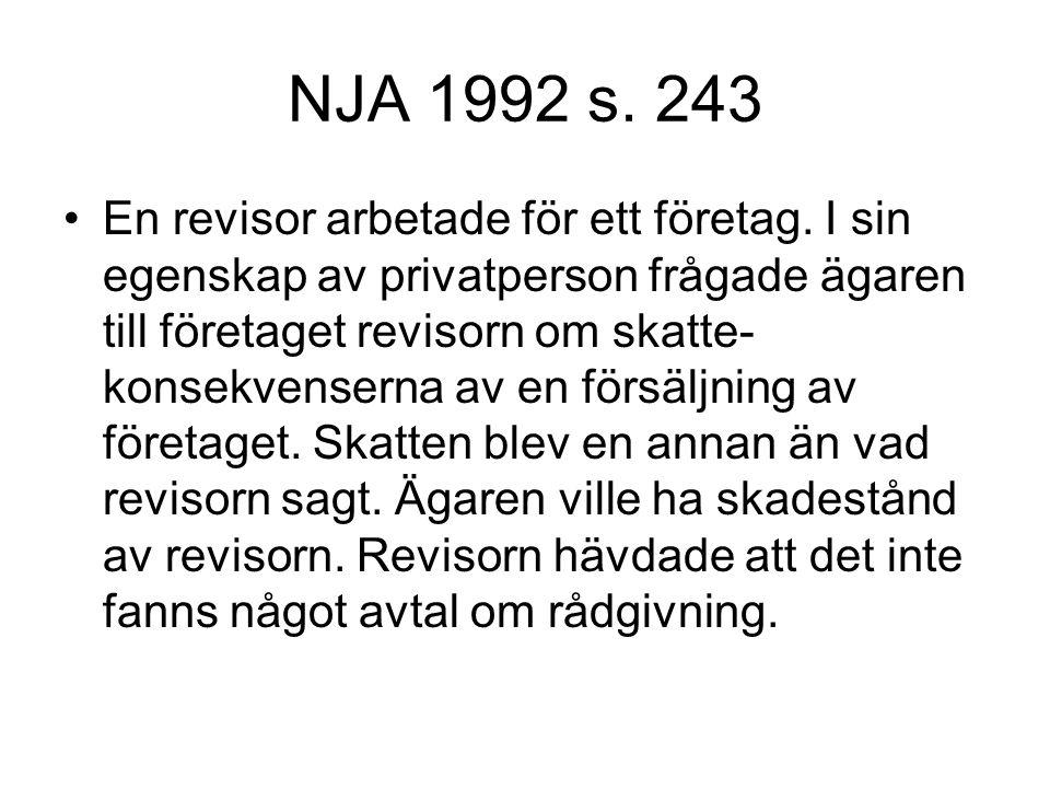 NJA 1992 s.243 En revisor arbetade för ett företag.