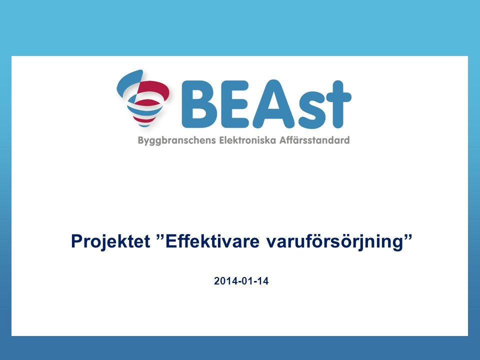 """Projektet """"Effektivare varuförsörjning"""" 2014-01-14"""
