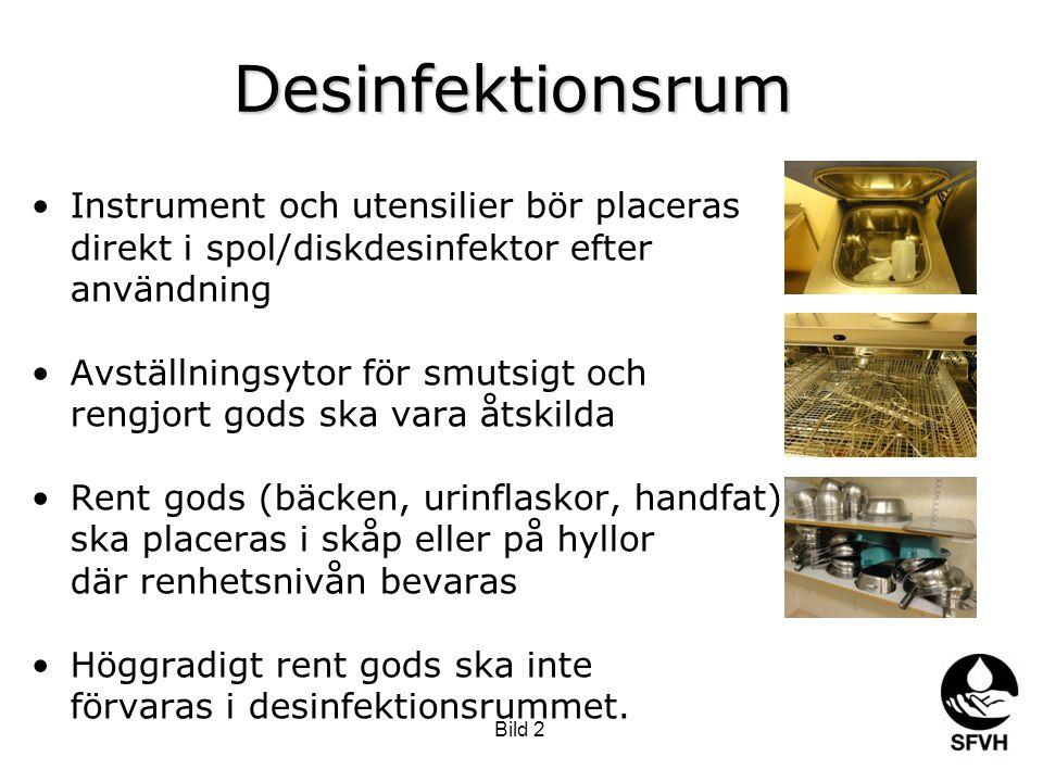 Bild 2 Desinfektionsrum Instrument och utensilier bör placeras direkt i spol/diskdesinfektor efter användning Avställningsytor för smutsigt och rengjo