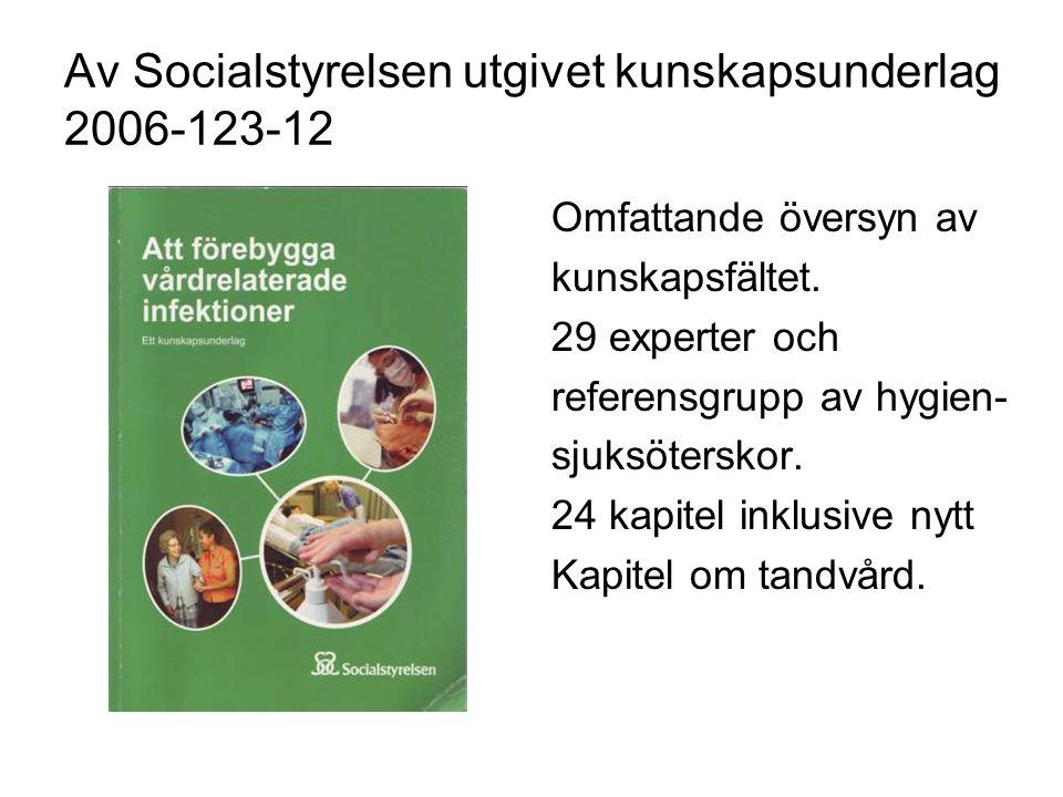 Av Socialstyrelsen utgivet kunskapsunderlag 2006-123-12 Omfattande översyn av kunskapsfältet.