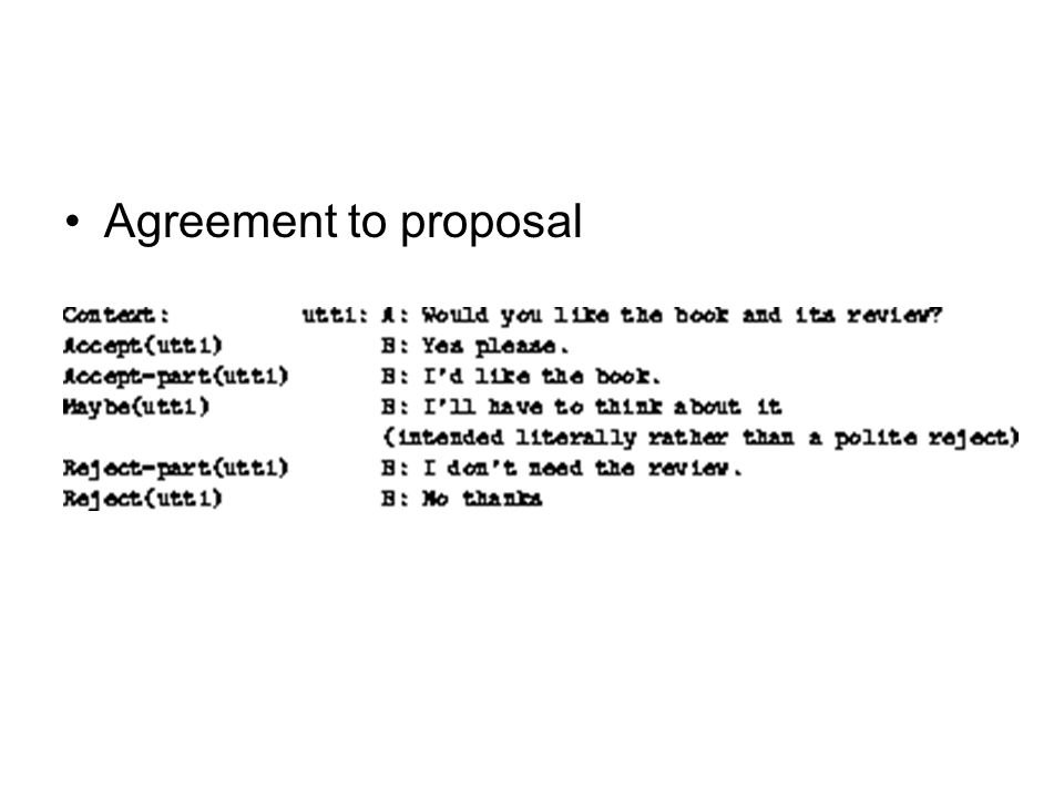 Agreement to proposal