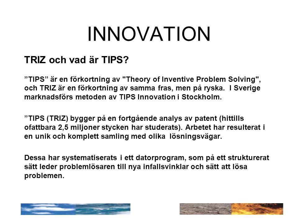 INNOVATION TRIZ och vad är TIPS.