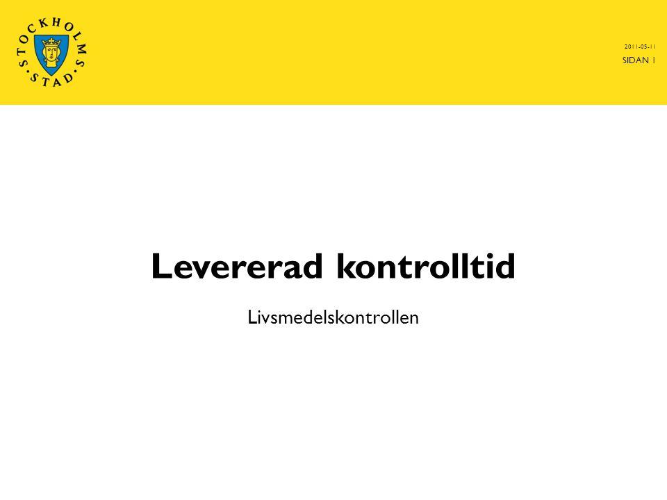 Levererad kontrolltid Livsmedelskontrollen 2011-05-11 SIDAN 1