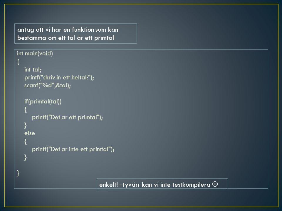 int main(void) { int tal; printf(