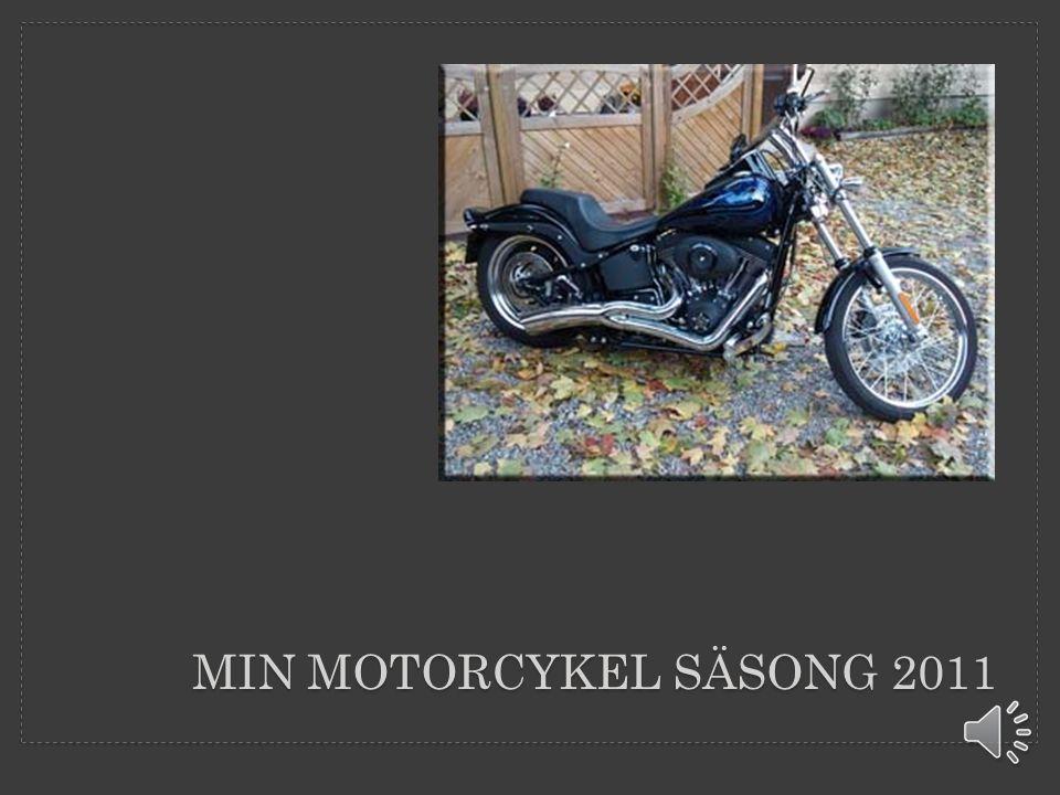 MIN MOTORCYKEL SÄSONG 2011