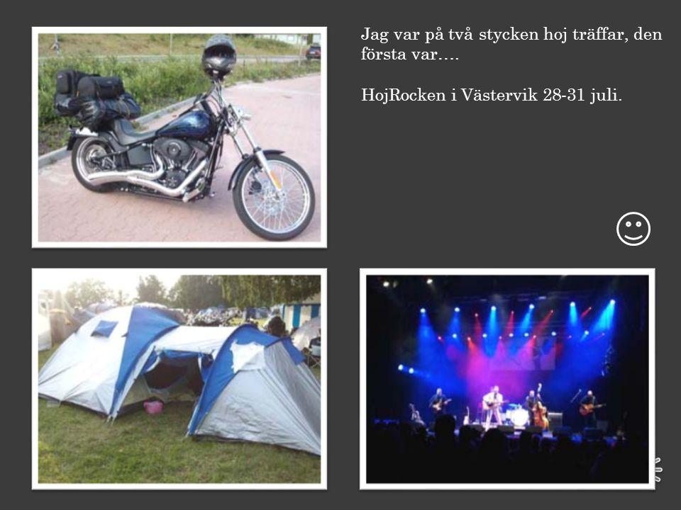 Här är några av ställena som vi varit till. Sunbyholmsbrygga Bockhammar mot Fagersta Enköpings hamn MånsOls i Sala Nostalgibyn i Hosta Nya serveringen