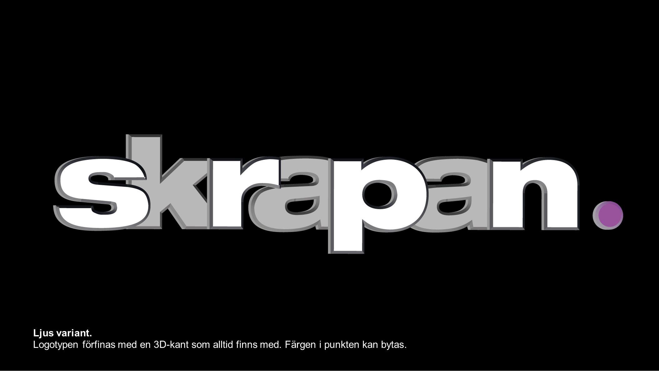 Ljus variant. Logotypen förfinas med en 3D-kant som alltid finns med. Färgen i punkten kan bytas.